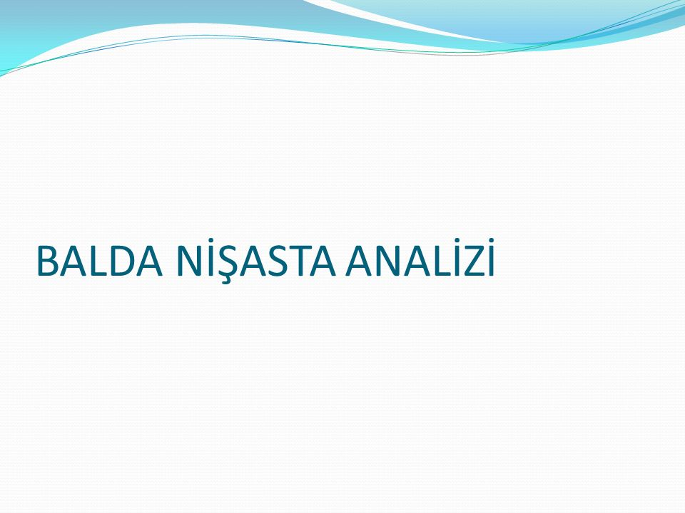 BALDA NİŞASTA ANALİZİ