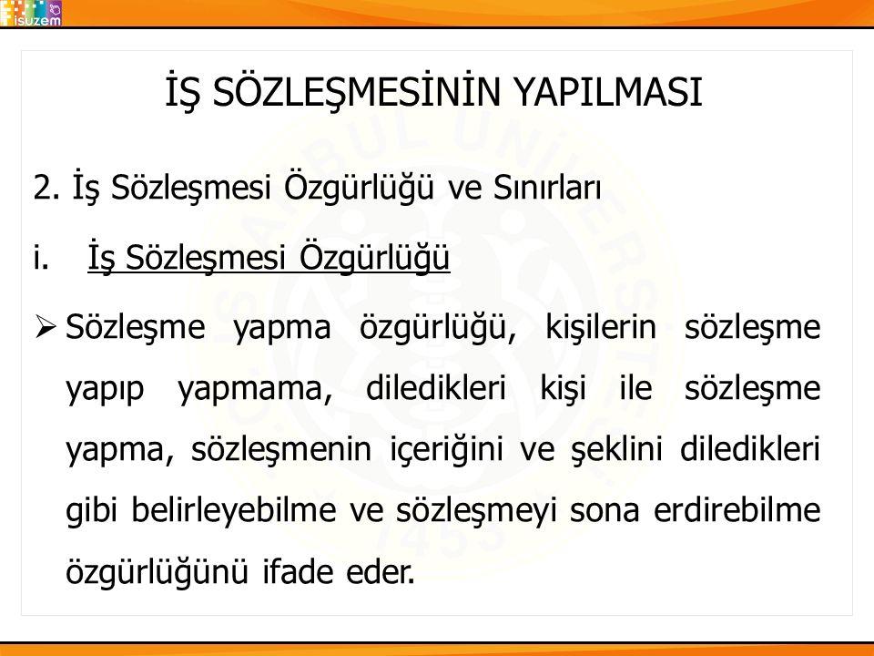 İŞ SÖZLEŞMESİNİN YAPILMASI 2.