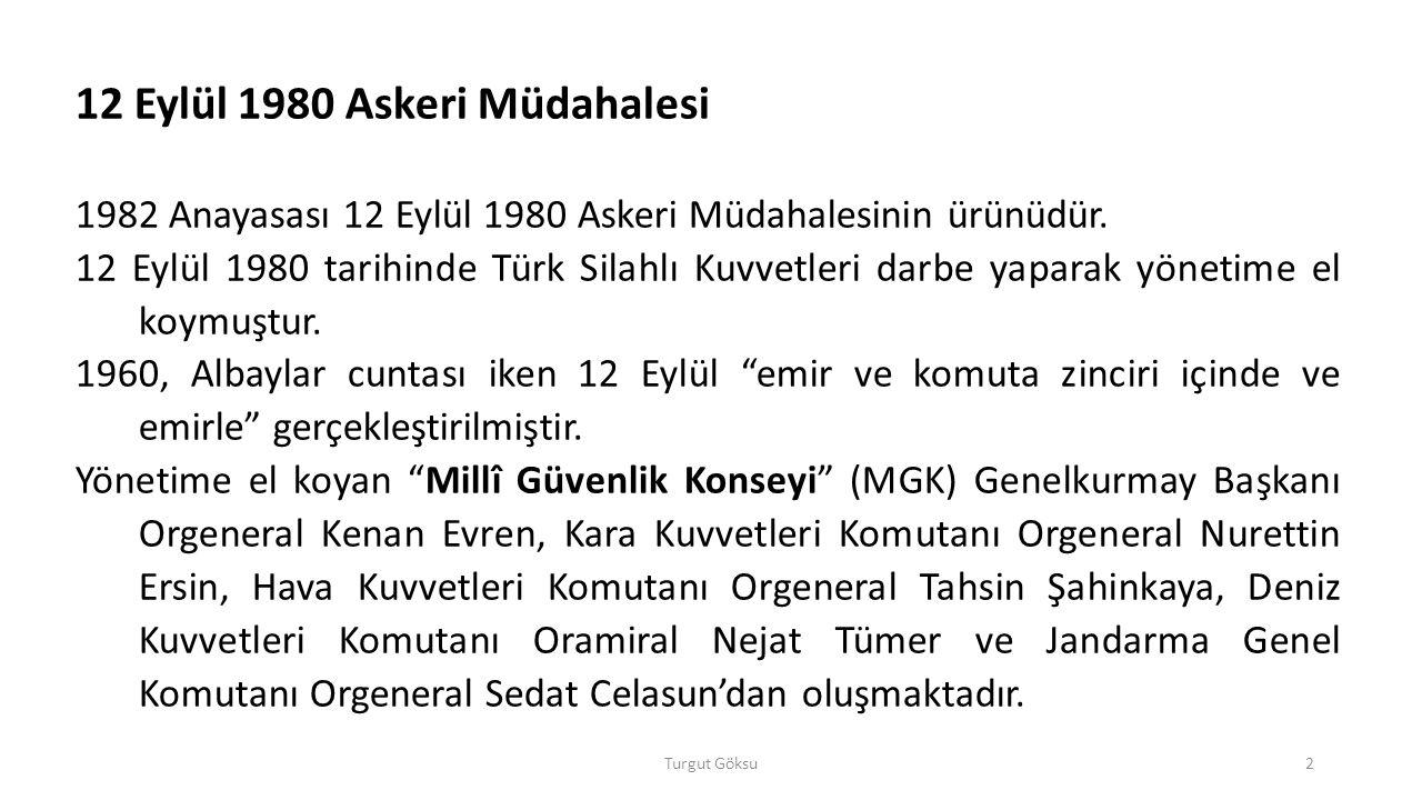 Turgut Göksu43 Atatürk İnkılâpları AY 174.maddesinde belirtilen İnkılâp Kanunları: 1.
