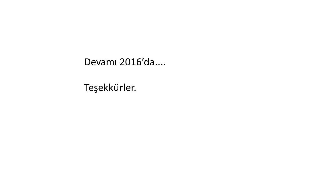 Devamı 2016'da.... Teşekkürler.