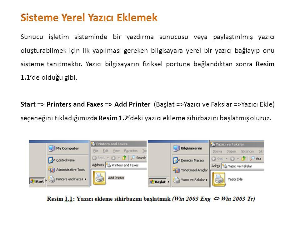 Sunucu işletim sisteminde bir yazdırma sunucusu veya paylaştırılmış yazıcı oluşturabilmek için ilk yapılması gereken bilgisayara yerel bir yazıcı bağlayıp onu sisteme tanıtmaktır.