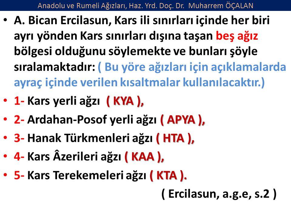 Anadolu ve Rumeli Ağızları, Haz. Yrd. Doç. Dr. Muharrem ÖÇALAN A.