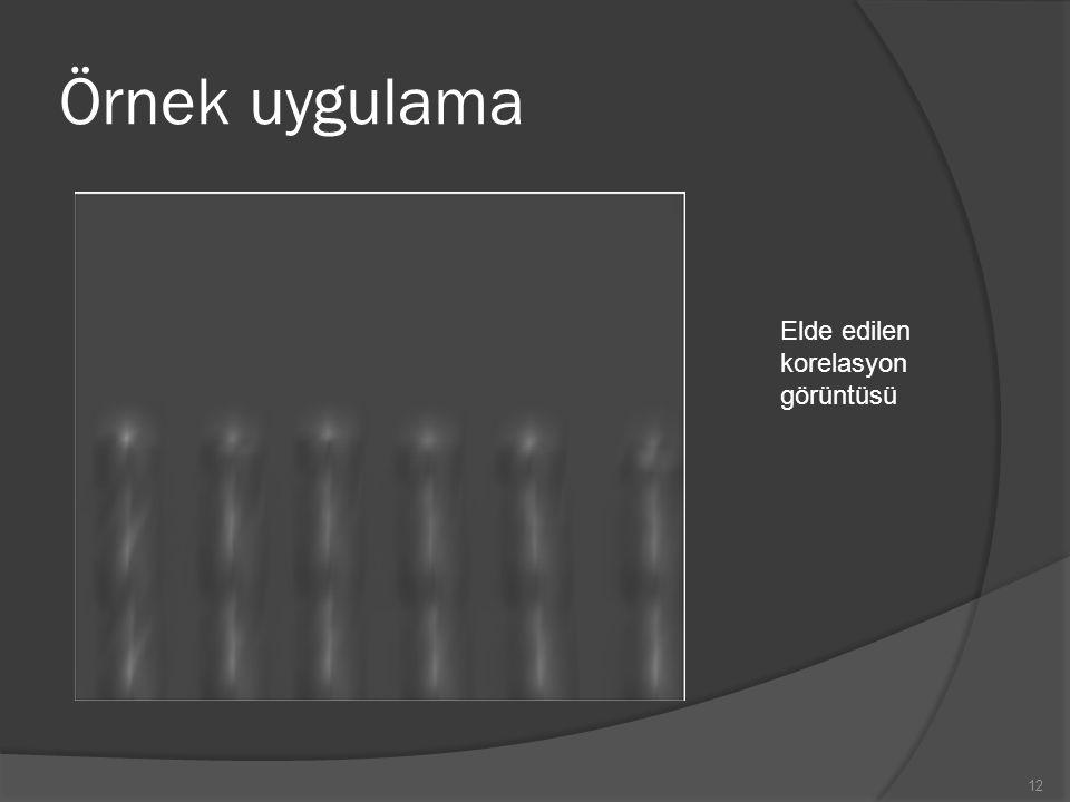Örnek uygulama 12 Elde edilen korelasyon görüntüsü