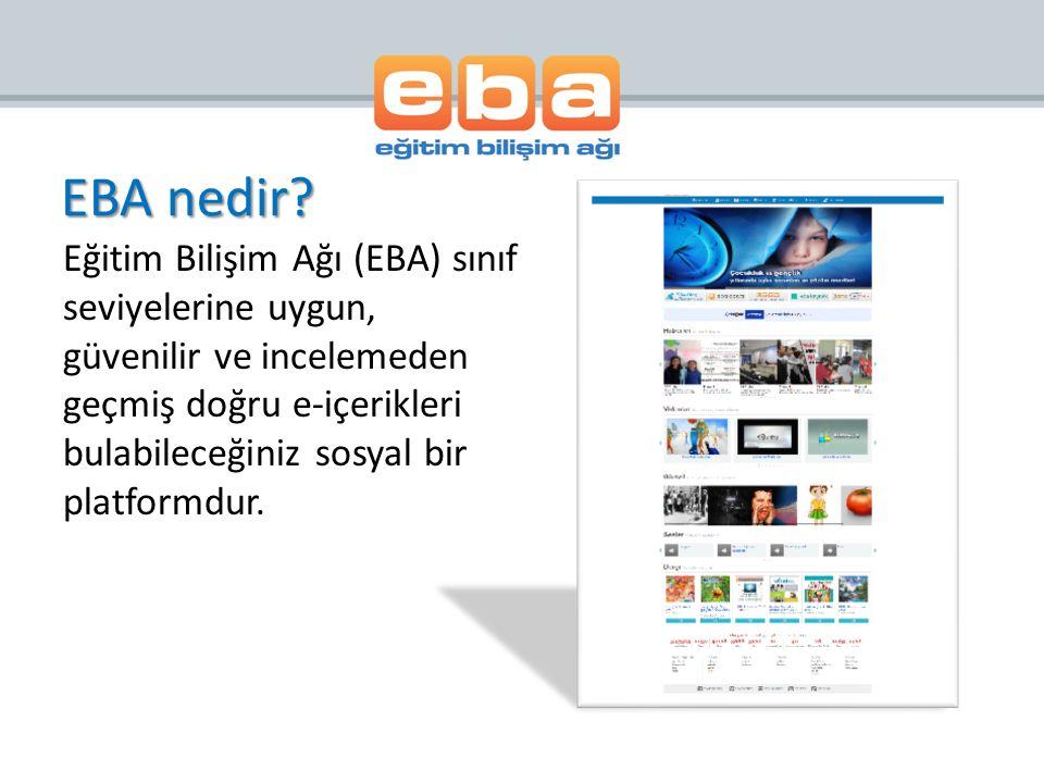 EBA nedir? Eğitim Bilişim Ağı (EBA) sınıf seviyelerine uygun, güvenilir ve incelemeden geçmiş doğru e-içerikleri bulabileceğiniz sosyal bir platformdu
