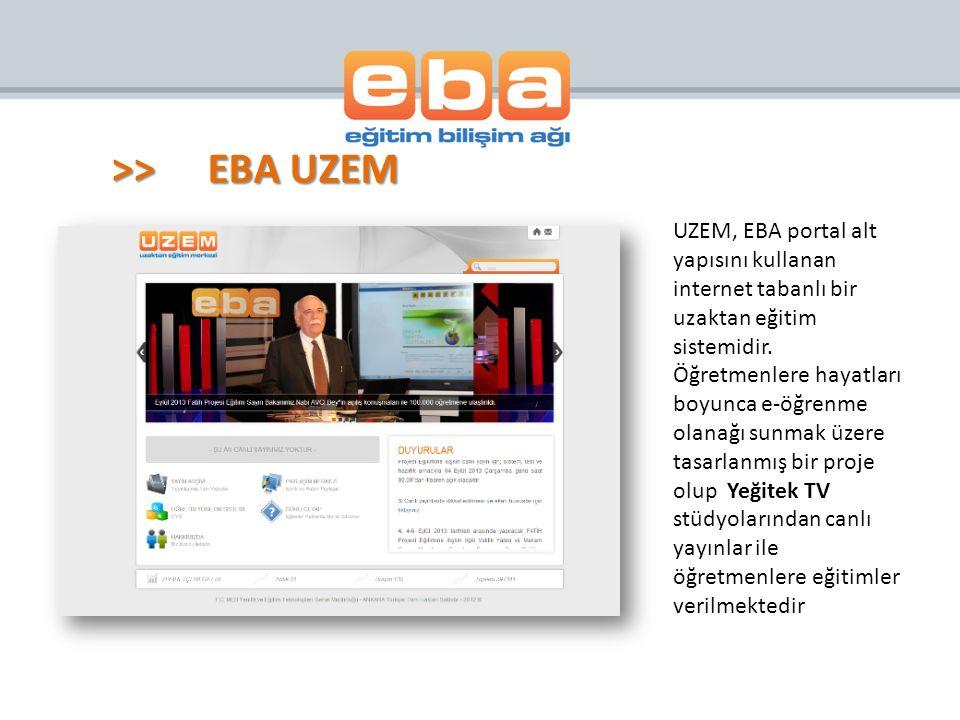 >>EBA UZEM UZEM, EBA portal alt yapısını kullanan internet tabanlı bir uzaktan eğitim sistemidir. Öğretmenlere hayatları boyunca e-öğrenme olanağı sun