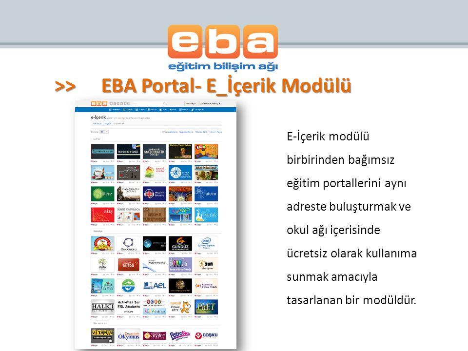 E-İçerik modülü birbirinden bağımsız eğitim portallerini aynı adreste buluşturmak ve okul ağı içerisinde ücretsiz olarak kullanıma sunmak amacıyla tasarlanan bir modüldür.