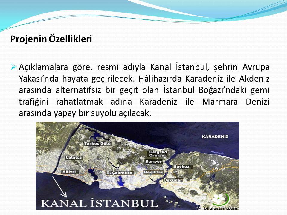  Kanalın Marmara Denizi ile birleştiği noktada 2023 yılına değin kurulması öngörülen iki yeni kentten biri kurulacak.