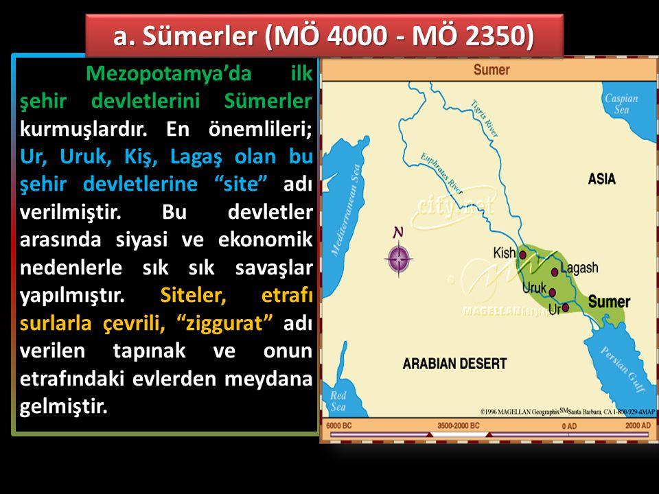 """Mezopotamya'da ilk şehir devletlerini Sümerler kurmuşlardır. En önemlileri; Ur, Uruk, Kiş, Lagaş olan bu şehir devletlerine """"site"""" adı verilmiştir. Bu"""