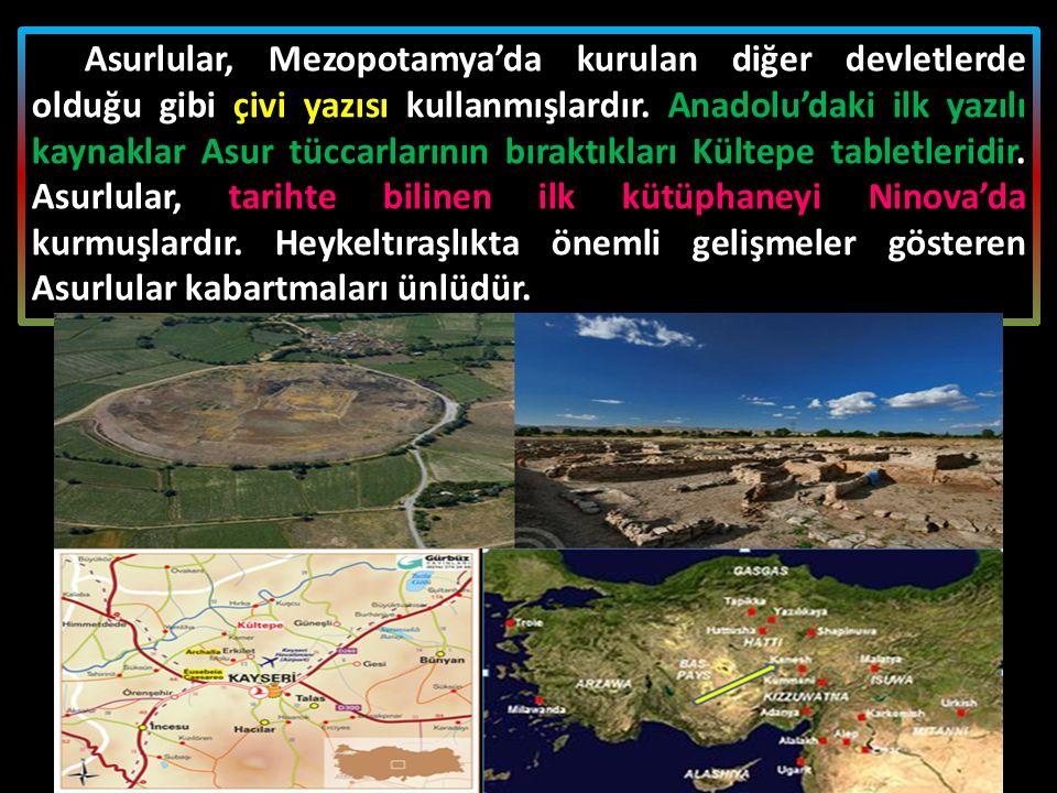 Asurlular, Mezopotamya'da kurulan diğer devletlerde olduğu gibi çivi yazısı kullanmışlardır. Anadolu'daki ilk yazılı kaynaklar Asur tüccarlarının bıra