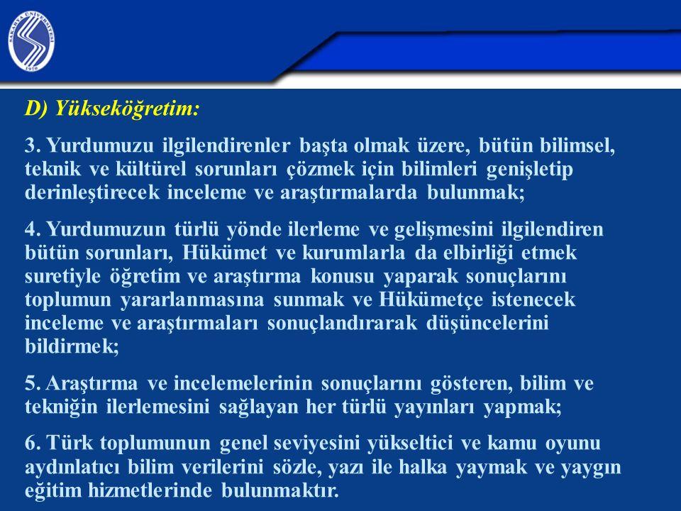 D) Yükseköğretim: 3.