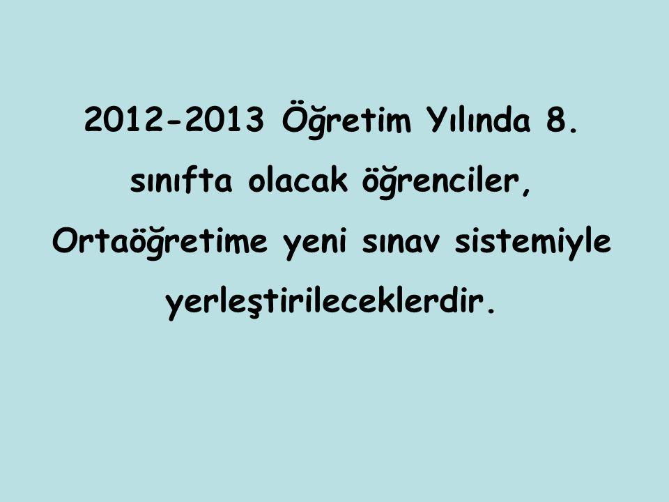 2012-2013 Öğretim Yılında 8.