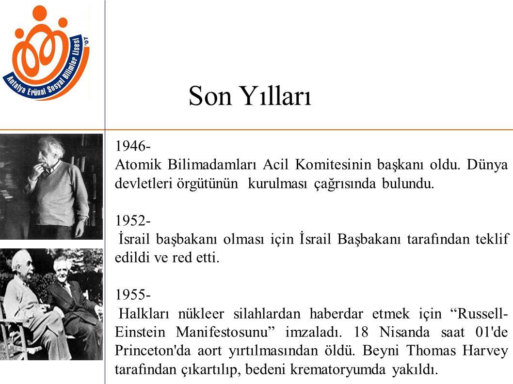 1946- Atomik Bilimadamları Acil Komitesinin başkanı oldu.