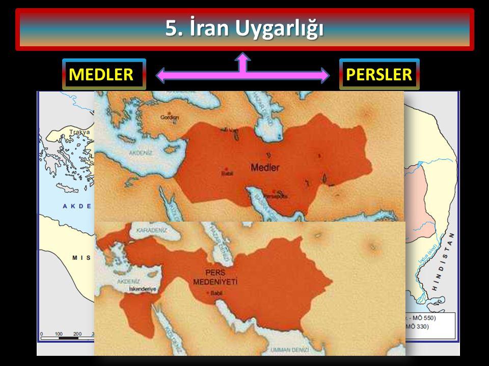 5. İran Uygarlığı MEDLERPERSLER