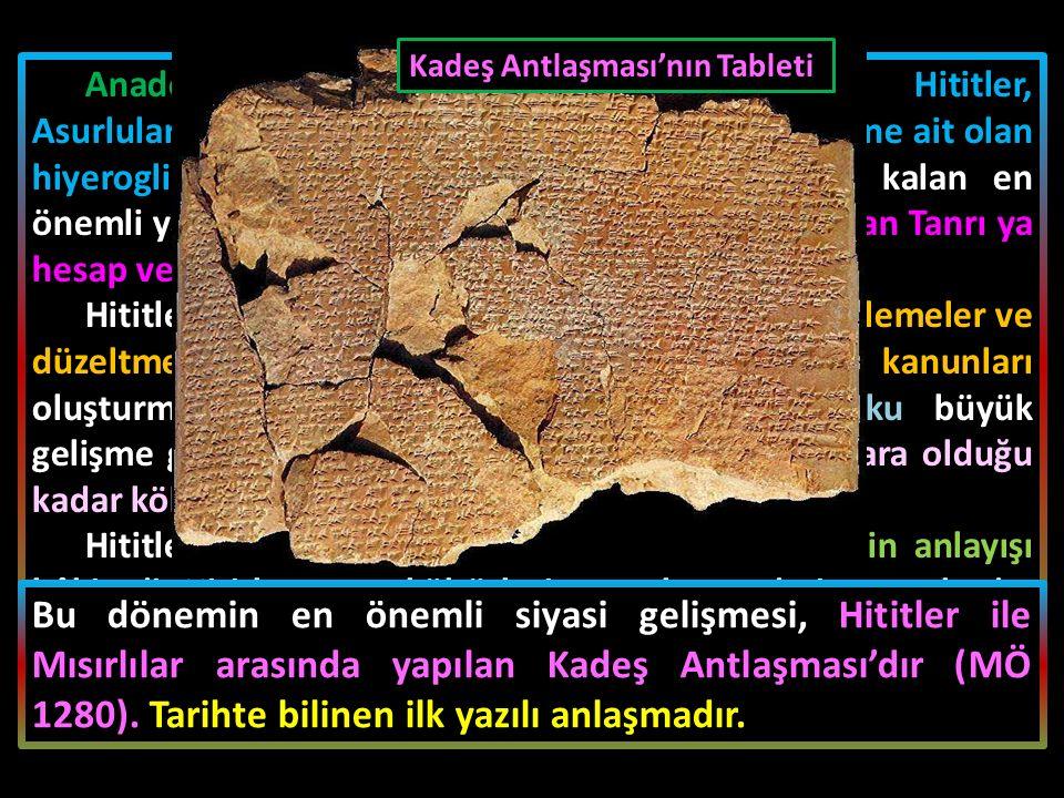 Anadolu'ya yazıyı Asurlular getirmiştir.
