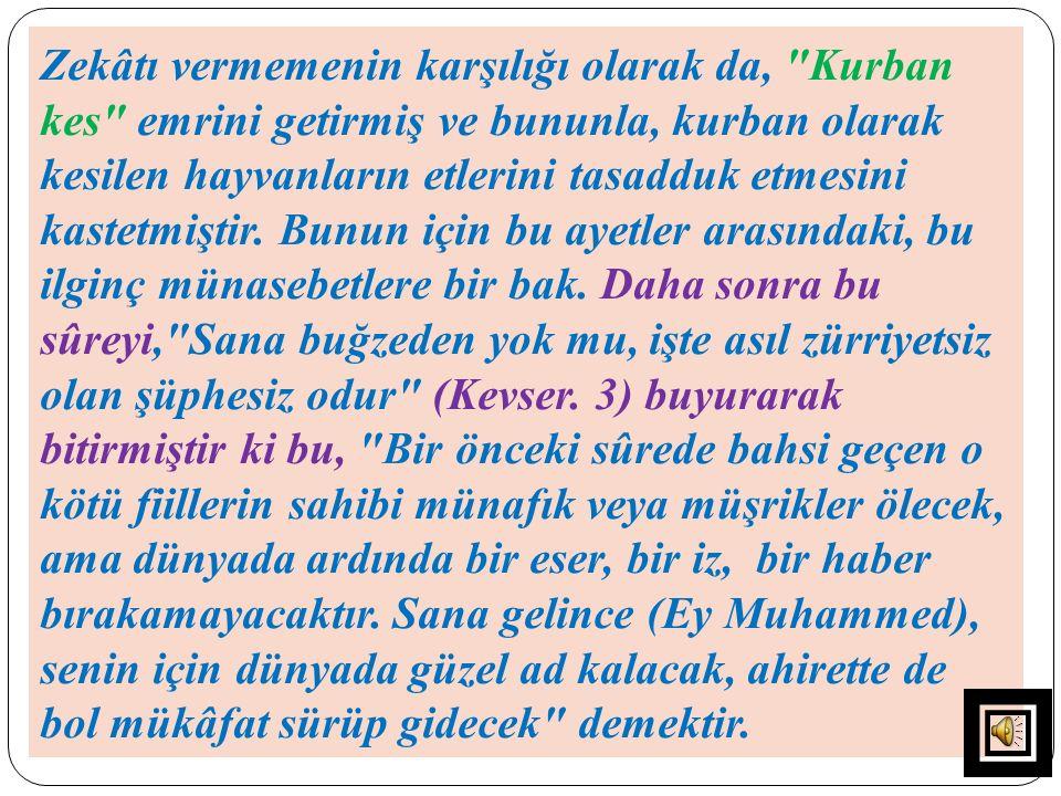 13-KEVSER: MAKAM-I ŞEFAAT Kevser, şefaat demek olan, Makâm-ı Mahmûd dur.