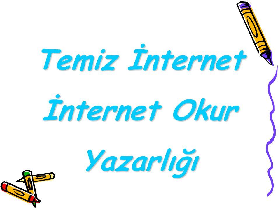 Temiz İnternet İnternet Okur Yazarlığı