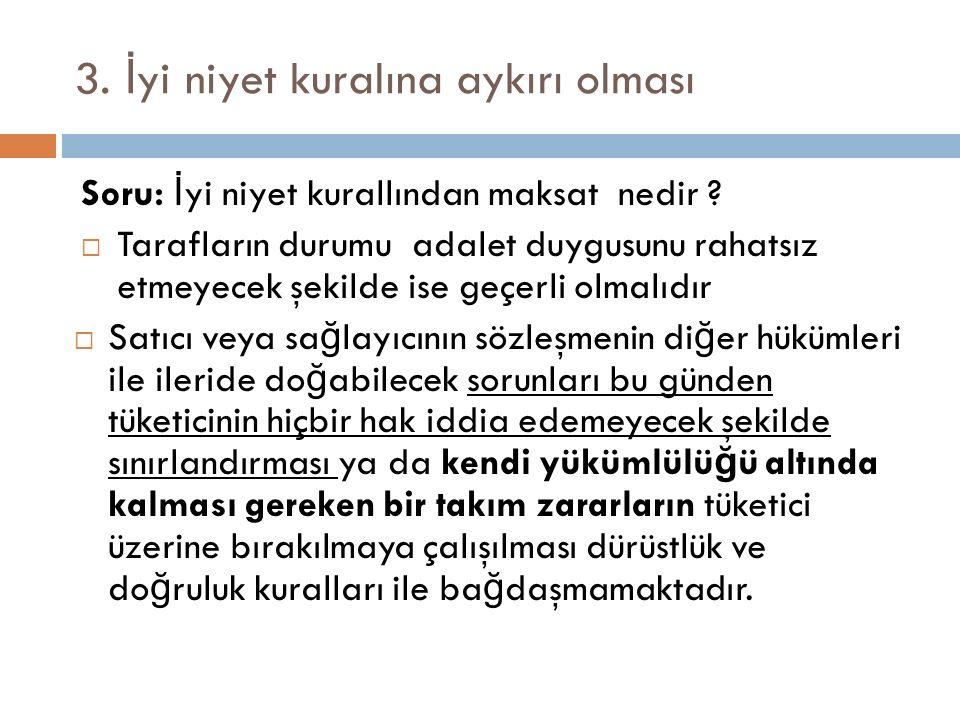 Seçimlik hakların hukuki mahiyeti ve sınırları  Yenilik do ğ uran haklar  Bu hakların bir sınırı ile ilgili sadece TKHK m.
