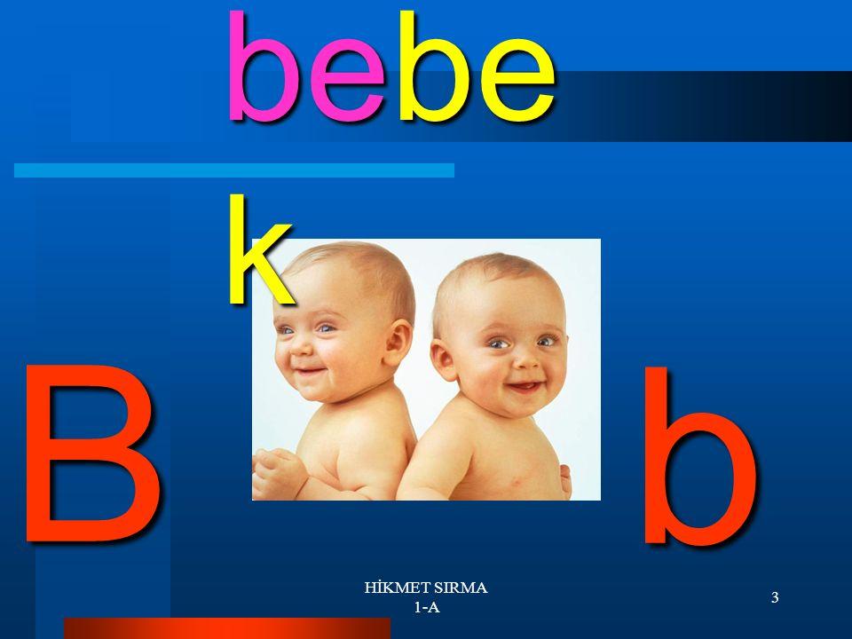 2 Sence bu sesler kime ait olabilir Elbette bebeklere akıllım.