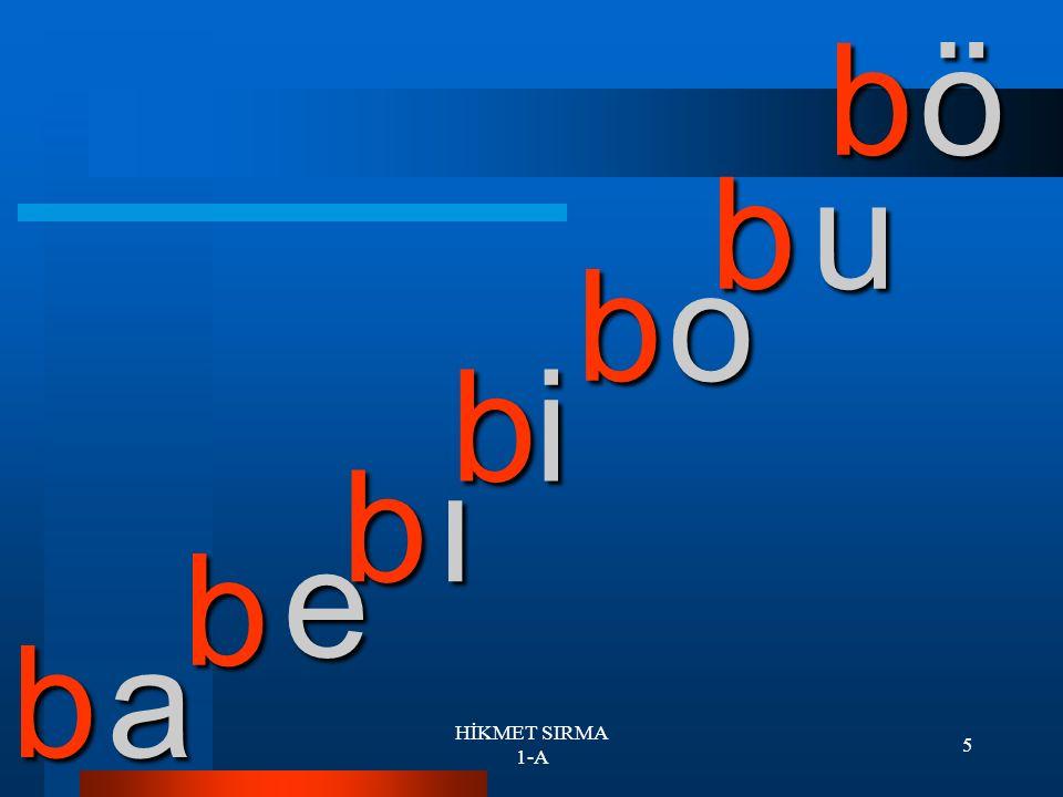 4 a e ı i o ö u b b b b b b b