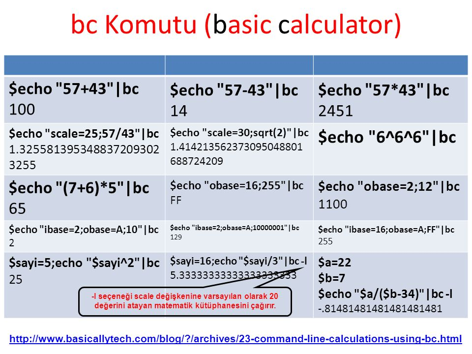 bc Komutu (basic calculator) $echo