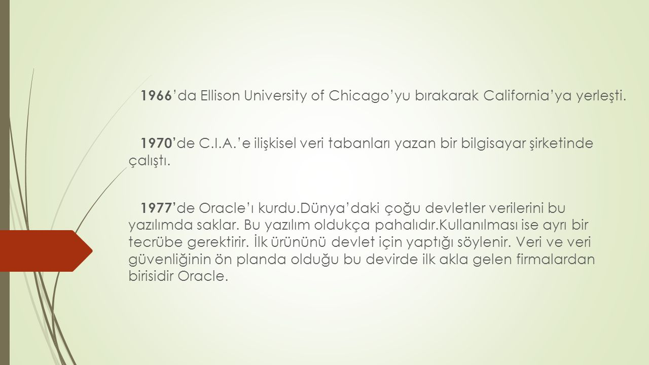 1966 'da Ellison University of Chicago'yu bırakarak California'ya yerleşti.