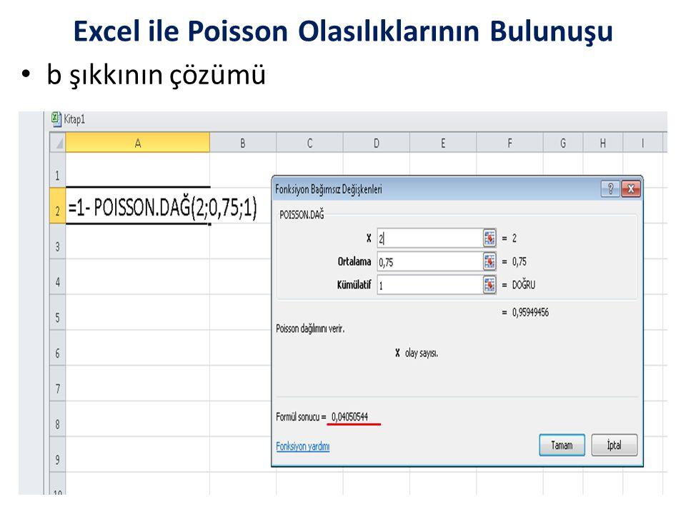b şıkkının çözümü Excel ile Poisson Olasılıklarının Bulunuşu