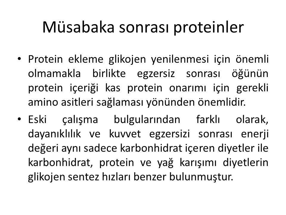 Müsabaka sonrası proteinler Protein ekleme glikojen yenilenmesi için önemli olmamakla birlikte egzersiz sonrası öğünün protein içeriği kas protein ona