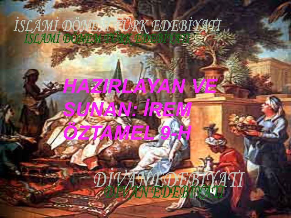 HAZIRLAYAN VE SUNAN: İREM ÖZTAMEL 9-H