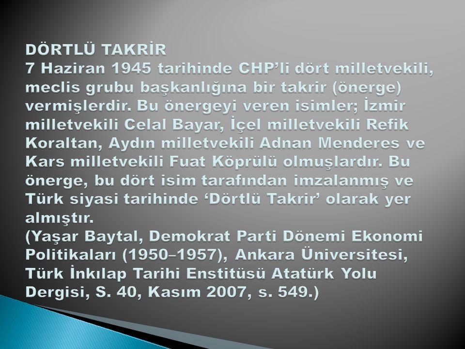 DEMOKRAT PARTİNİN KURULUŞU 7 Ocak 1946 da kurulan ve dört yıl sonra yapılan seçimlerde (14 Mayıs 1950 de) 27 yıllık tek parti dönemini sona erdiren, Türkiye Cumhuriyeti nde ilk defa serbest seçimle iktidarı kazanan Türk siyasi partisidir.