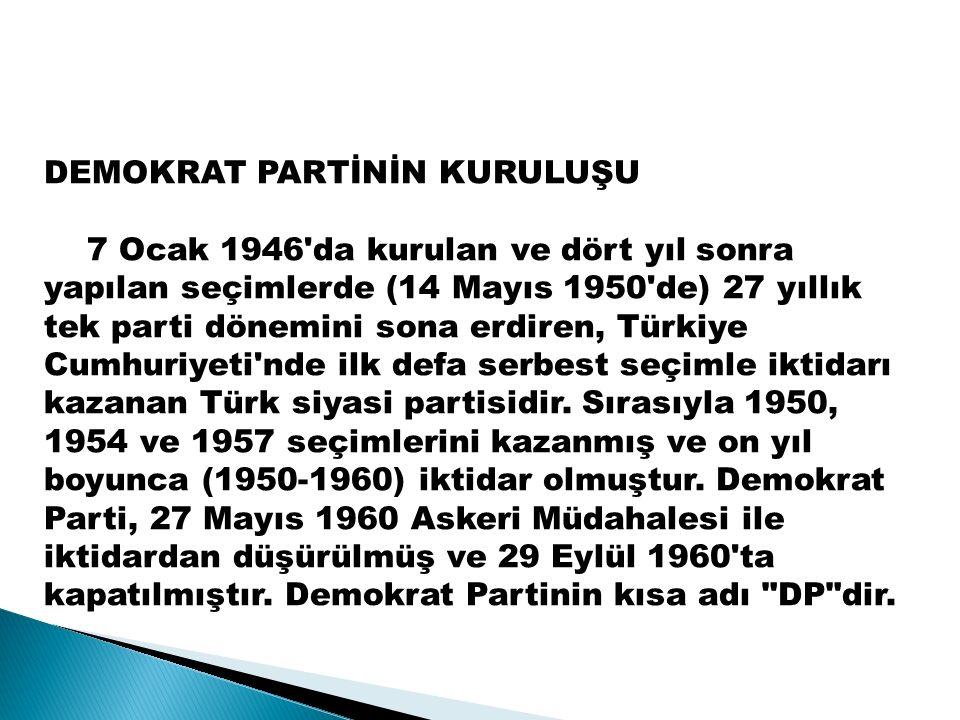  14 Mayıs 1950 seçimlerinde DP %53,3 CHP %39,9 MP %3,1 oy oranı almıştır.