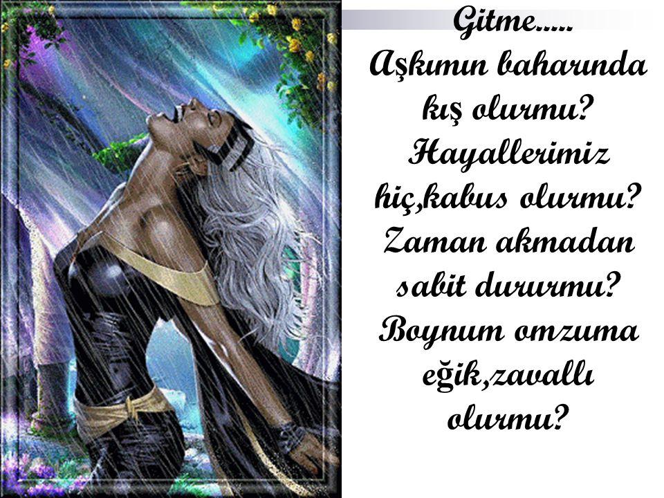 Gitme Hazan Altun 29.07.2009