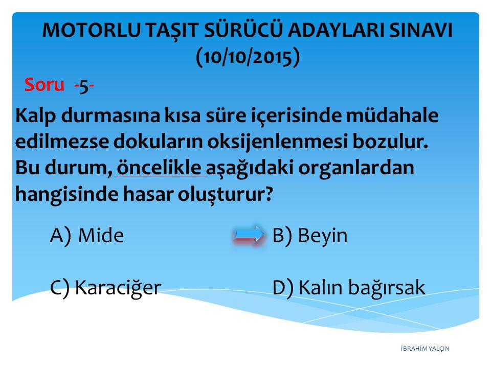 İBRAHİM YALÇIN MOTORLU TAŞIT SÜRÜCÜ ADAYLARI SINAVI (10/10/2015) Soru -26- Şekildeki kara yolunda numaralandırılmış şeritlerden hangisi sürekli işgal edilemez.