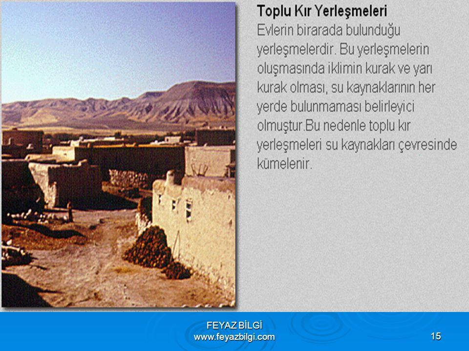 FEYAZ BİLGİ www.feyazbilgi.com14