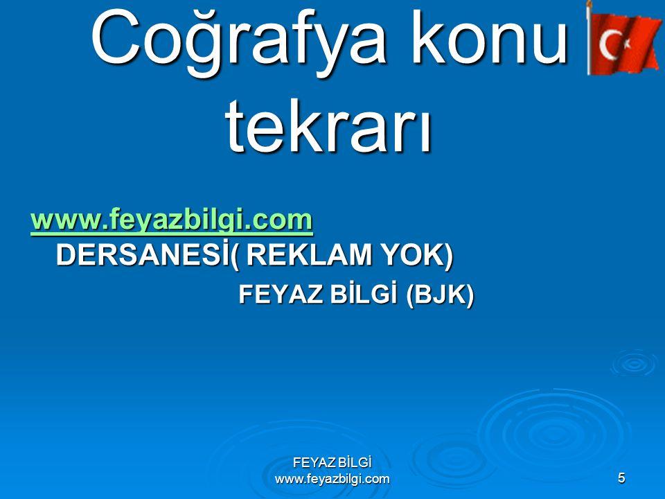 FEYAZ BİLGİ www.feyazbilgi.com15