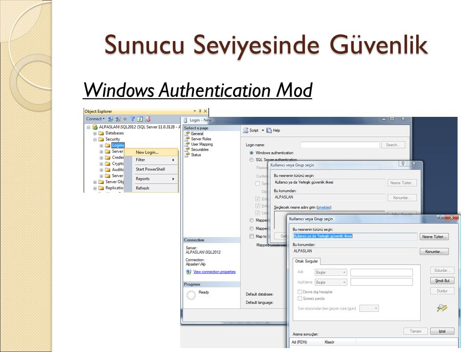 Sunucu Seviyesinde Güvenlik Windows Authentication Mod