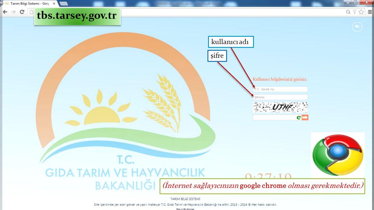 kullanıcı adı tbs.tarsey.gov.tr şifre
