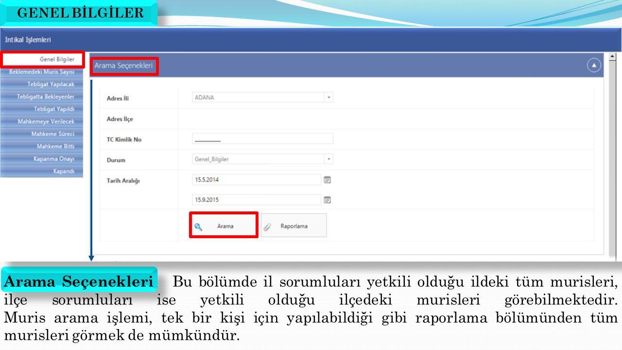 Varisler sayfasında varislere özel tebligatların hazırlanacağı buton bulunmaktadır.