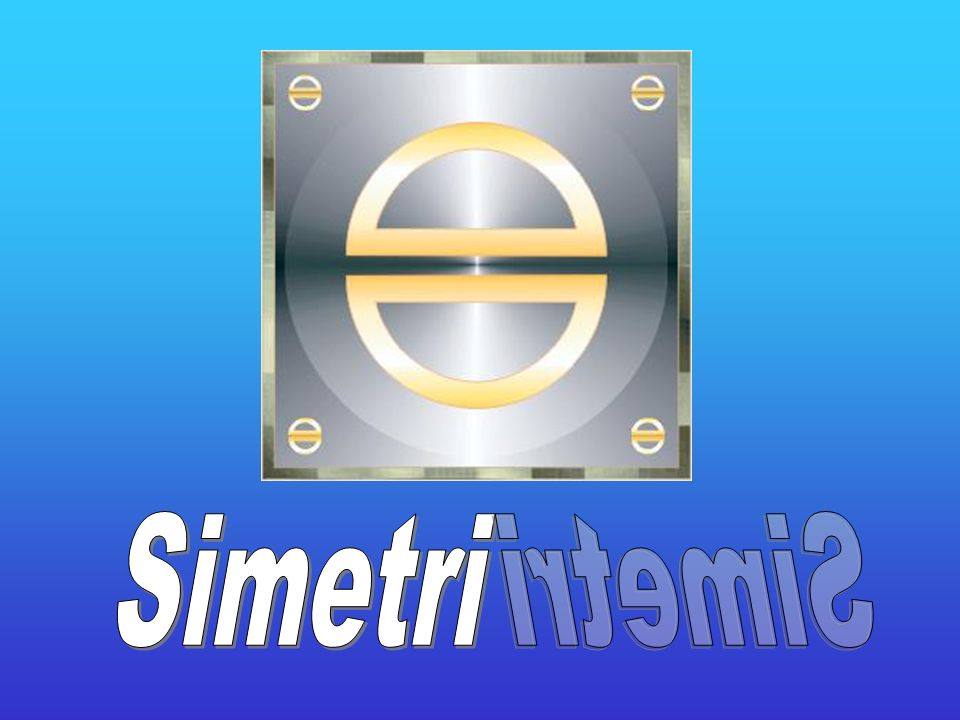 Simetri hayatımızın her anında karşımıza çıkabilecek bir geometrik unsurdur.