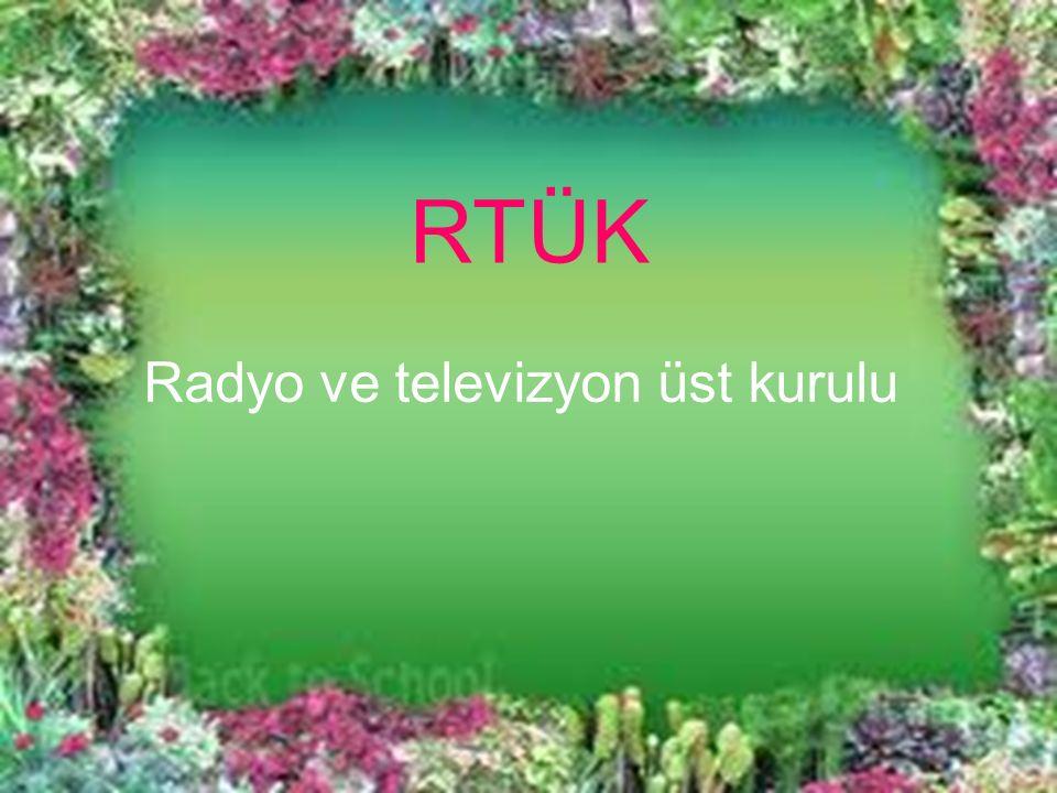 RTÜK Radyo ve televizyon üst kurulu