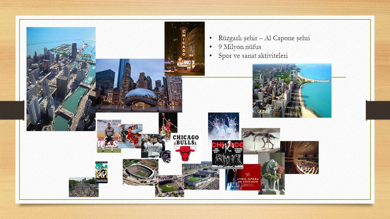 Rüzgarlı şehir – Al Capone şehri 9 Milyon nüfus Spor ve sanat aktiviteleri