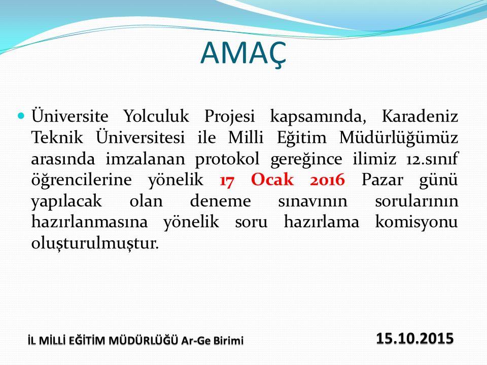 AMAÇ Üniversite Yolculuk Projesi kapsamında, Karadeniz Teknik Üniversitesi ile Milli Eğitim Müdürlüğümüz arasında imzalanan protokol gereğince ilimiz