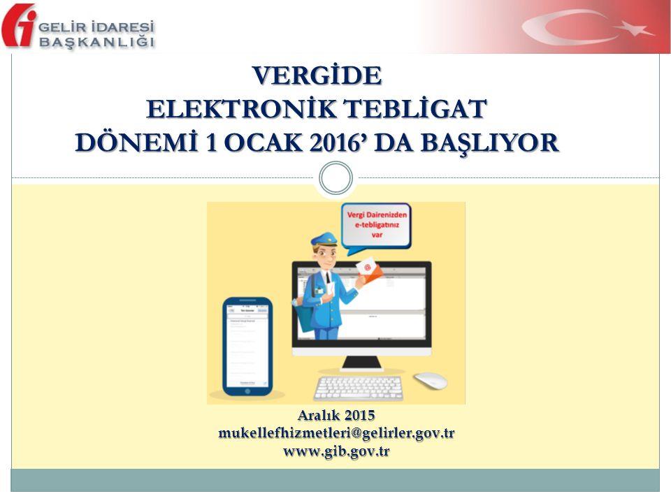 Elektronik Tebligat Talep Bildirimi (Şirketler ve Diğer Tüzel Kişiler İçin) KDV veya Gelir (Stopaj) Vergisi yönünden bağlı olunan vergi dairesi Kanuni temsilci/bu işlemi yapmaya yönelik özel yetki içeren noterde verilmiş vekaletnameyle yetkili kılınan kişiler İnternet vergi dairesi kullanıcı kodu, parola ve şifrenin alınması Zorunluluk Kapsamına Girmeyen ve Sistemi Kullanmak İsteyen Tüzel Kişiler ve Tüzel Kişiliği Olmayan Teşekküllerin Başvurusu 12