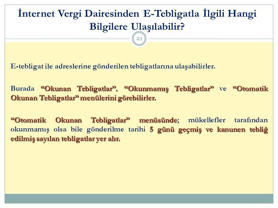 İnternet Vergi Dairesinden E-Tebligatla İlgili Hangi Bilgilere Ulaşılabilir.