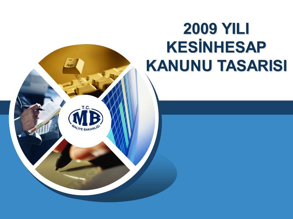 2009 YILI KESİNHESAP KANUNU TASARISI