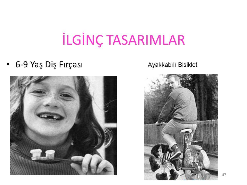 İLGİNÇ TASARIMLAR 6-9 Yaş Diş Fırçası Ayakkabılı Bisiklet 47