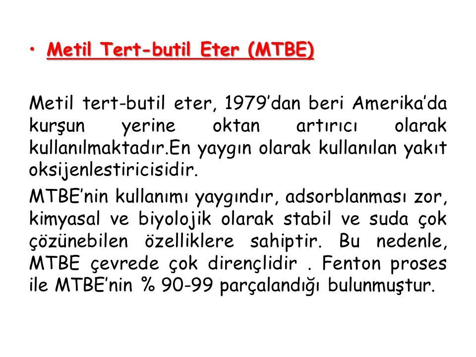 Metil Tert-butil Eter (MTBE)Metil Tert-butil Eter (MTBE) Metil tert-butil eter, 1979'dan beri Amerika'da kurşun yerine oktan artırıcı olarak kullanılm