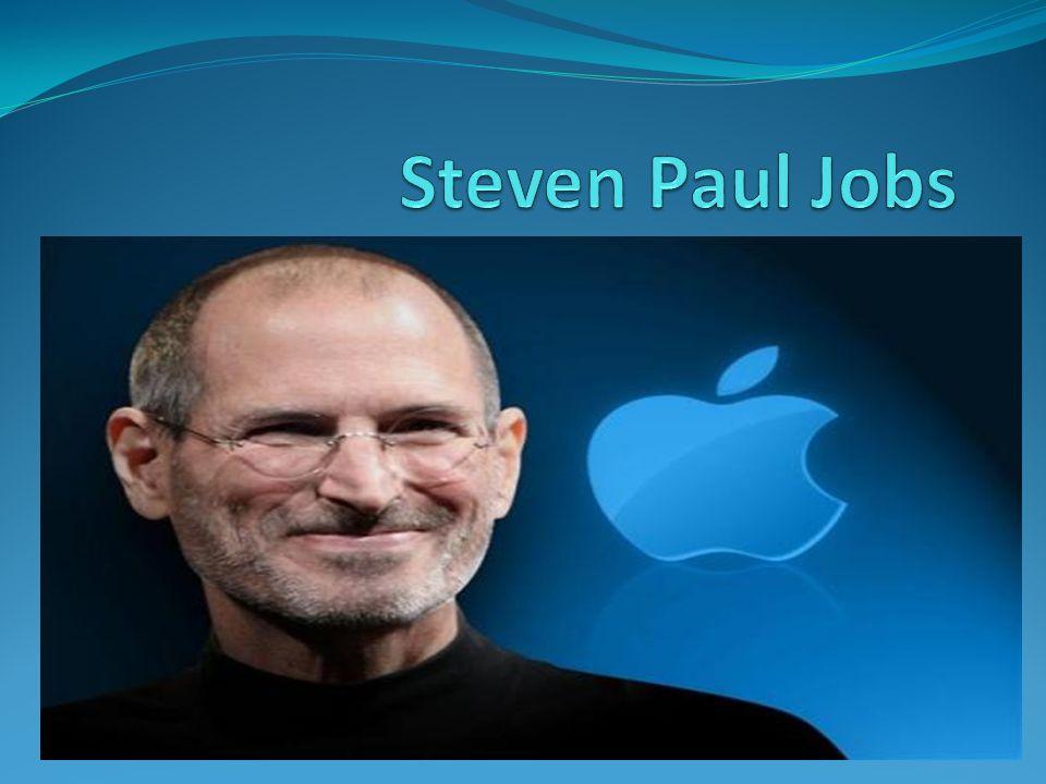 Steven Paul Jobs ( 24 Şubat 1955 - 5 Ekim 2011), Apple Computer, Inc. ın kurucu ortağıdır.
