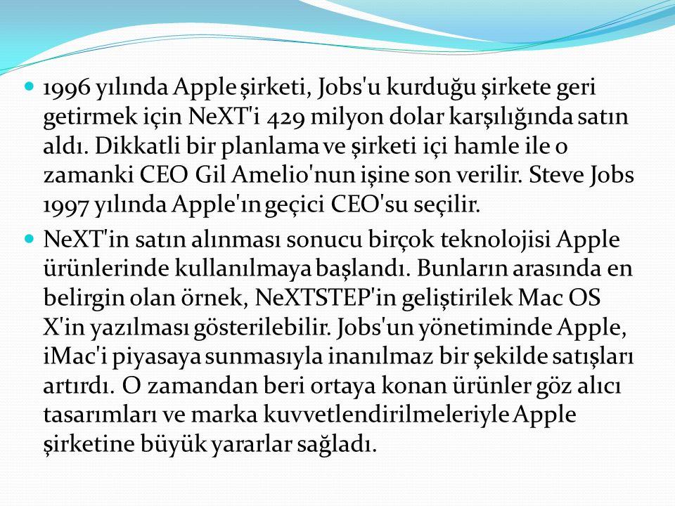 1996 yılında Apple şirketi, Jobs u kurduğu şirkete geri getirmek için NeXT i 429 milyon dolar karşılığında satın aldı.