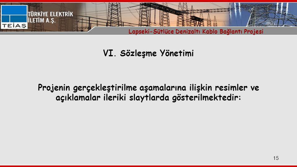 15 Lapseki-Sütlüce Denizaltı Kablo Bağlantı Projesi VI.