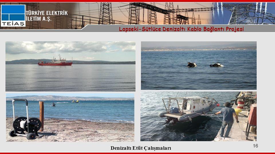 Denizaltı Etüt Çalışmaları 16 Lapseki-Sütlüce Denizaltı Kablo Bağlantı Projesi